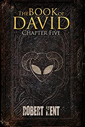 The Book of David: Chapter Five
