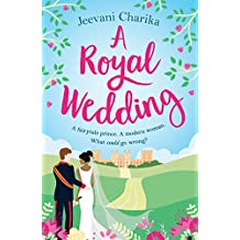 A Royal Wedding: Your heartwarming, feel-good read of summer 2018!