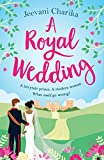 A Royal Wedding: Your heartwarming, feel-good read of summer 2018!
