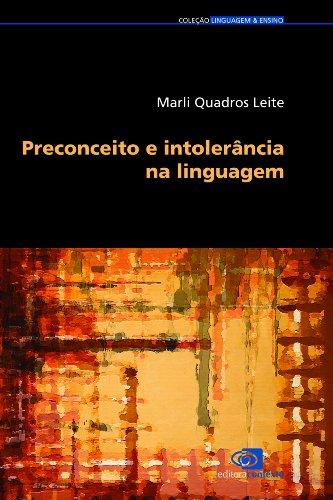 Preconceito e intolerância na linguagem (Portuguese Edition) por Marli Quadros Leite