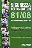 Sicurezza dei lavoratori 81/08. Informazione e formazione. Con test di autovalutazione
