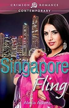 Singapore Fling (Crimson Romance) by [Adams, Alexia]