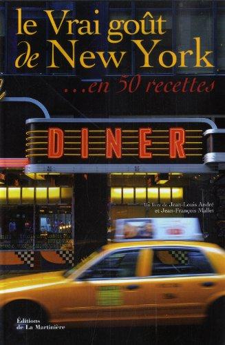 le-vrai-got-de-new-york-en-50-recettes