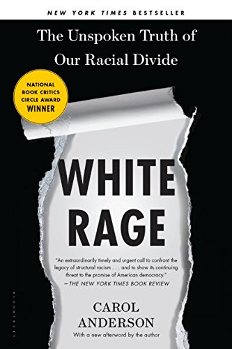 White Rage: The Unspoken Truth of Our Racial Divide (English Edition)