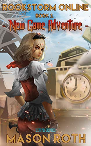 Rookstorm Online Book 1: New Game Adventure (LitRPG Series) (Rookstorm Online Saga) (English Edition)