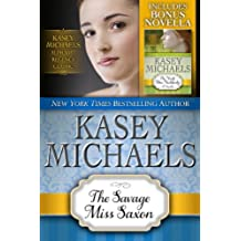 The Savage Miss Saxon (Kasey Michaels Alphabet Regency Romance Book 5) (English Edition)