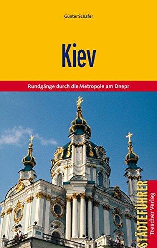 Preisvergleich Produktbild Kiev - Rundgänge durch die Metropole am Dnepr (Trescher-Reihe Reisen)