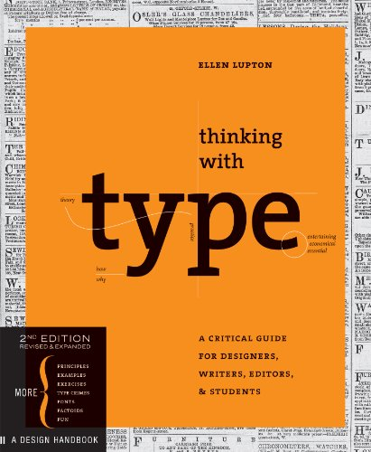 Thinking with Type: A Critical Guide for Designers, Writers, Editors, & Students (English Edition)