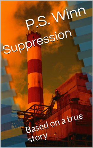 free kindle book Suppression: Based on a true story