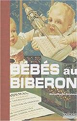 Bébés au biberon : Petite histoire de l'allaitement