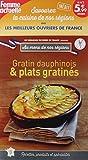 Telecharger Livres au menu de nos regions n 3 gratin dauphinois et plats gratines (PDF,EPUB,MOBI) gratuits en Francaise
