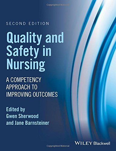 quality-and-safety-in-nursing-a-competency-approach-to-improving-outcomes
