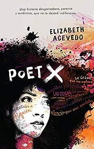 Poet X par Elizabeth Acevedo