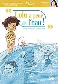 Lola a peur de l'eau - Souris à la vie par Catherine Aliotta