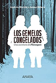 Los gemelos congelados par Andreu Martín