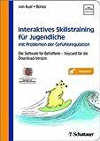 Interaktives Skillstraining für Jugendliche mit Problemen der Gefühlsregulation: Die Software für Betroffene - Akkred