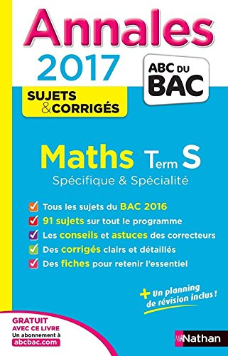 Annales ABC du BAC 2017 Maths Term S Spcifique et spcialit