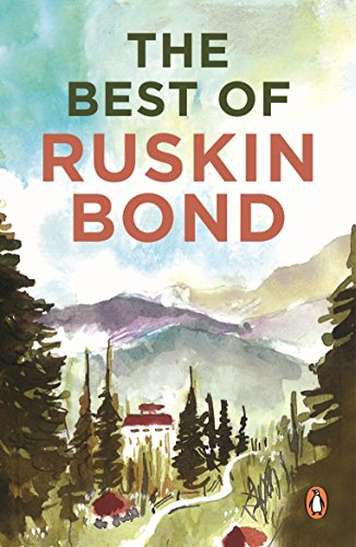 Delhi is not Far: The Best of Ruskin Bond
