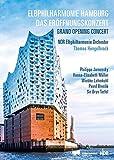 Grand concert d'ouverture de la Philharmonie de l'Elbe à Hambourg. Jaroussky, Müller, Lehmkuhl, Breslik, Terfel, Hengelbrock. [Import italien]