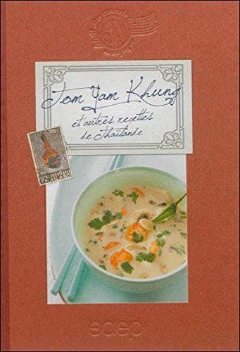 Tom Yam Khung et autres recettes de Thaïlande