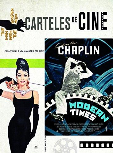 Carteles de cine. Guía visual para amantes del cine (Posters Art)