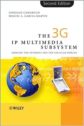 The 3G IP Multimedia Subsystem (IMS): Merging the Internet and the Cellular Worlds, Second Edition by Camarillo, Gonzalo, García-Martín, Miguel-Angel (2006) Hardcover