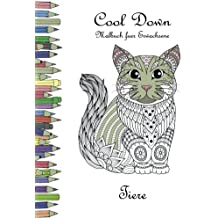 Cool Down - Malbuch für Erwachsene: Tiere