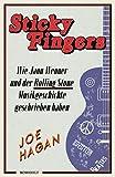 Produkt-Bild: Sticky Fingers: Wie Jann Wenner und der Rolling Stone Musikgeschichte geschrieben haben