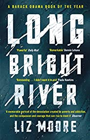 Long Bright River: an intense family thriller