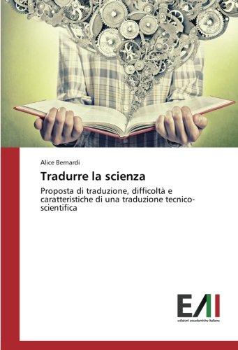 Tradurre la scienza: Proposta di traduzione, difficoltà e caratteristiche di una traduzione tecnico-scientifica
