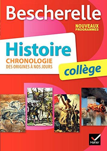 Bescherelle Histoire collège : chronologie des origines à nos jours - Nouveau programme 2016 par Cécile Gaillard