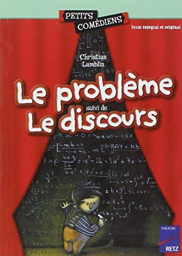 Le Problème. Le Discours 8/10 ans par C.-H. Lamblin
