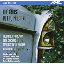 John Woolrich - The Ghost in the Machine & other works by BBC Symphony Orchestra