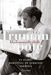 vignette de 'Mademoiselle Belle (Truman Capote)'
