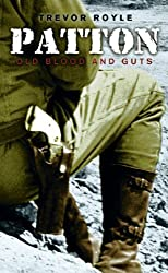 Patton: Old Blood And Guts (Great Commanders) by Trevor Royle (2005-03-19)