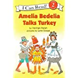 Amelia Bedelia Talks Turkey (Turtleback School & Library Binding Edition) (I Can Read Books: Level 2) by Herman Parish (2009-09-01)