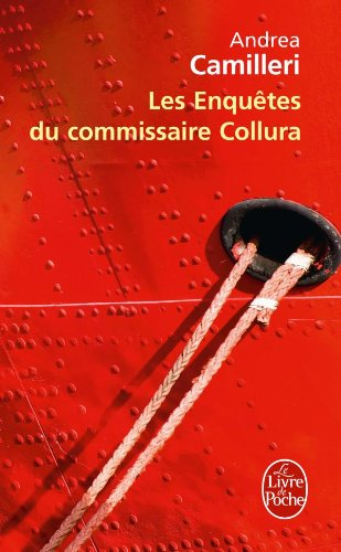 Les Enquêtes du commissaire Collura par Andrea Camilleri