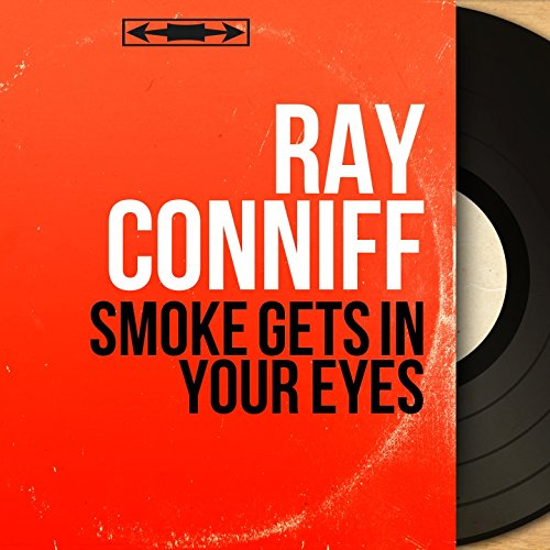 Smoke Gets in Your Eyes (Mono Version)