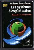 Andrew Tanenbaum, Les systèmes d'exploitation - Conception et mise en ¿uvre