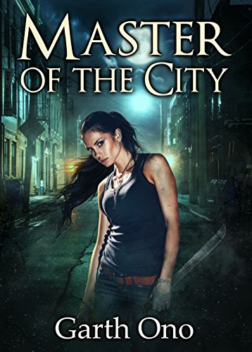 Master of the City (A Kate Brokenshire Zombie Slayer Adventure Book 3) (English Edition) -