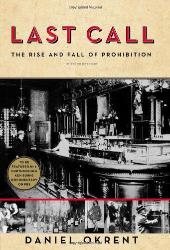 Last Call : the Rise and Fall of Prohib por Daniel Okrent