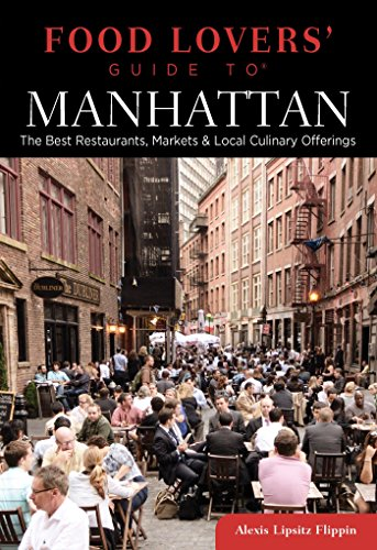 Manhattan Pub (Food Lovers' Guide to® Manhattan: The Best Restaurants, Markets & Local Culinary Offerings (Food Lovers' Series))