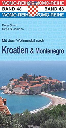 Preisvergleich Produktbild Mit dem Wohnmobil nach Kroatien u. Montenegro (Womo-Reihe)