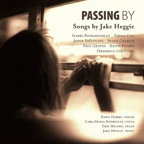 Passing By: Songs By Jake Heggie