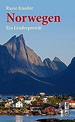 Norwegen: Ein Länderporträt (Länderporträts)