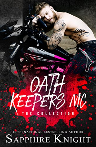 Oath Keepers MC: The Collection