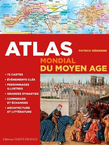 ATLAS MONDIAL DU MOYEN-AGE