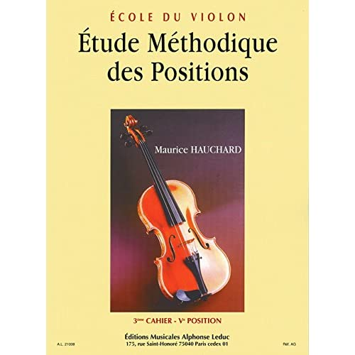ETUDE DES POSITIONS VOLUME 3  : 5EME ET 1/2 POSITIONS VIOLON