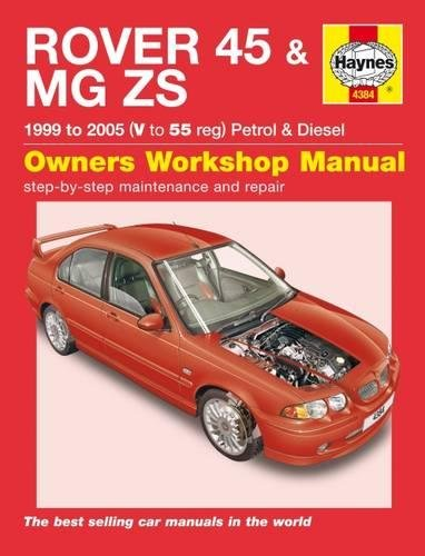 Rover 45 and MG ZS Petrol and Diesel Service and Repair Manual: 99-05 (Haynes Service and Repair Manuals) por Peter T. Gill