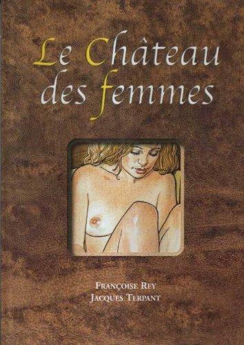 Le Château des femmes par Jacques Terpant